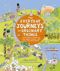 The Everyday Journeys of Ordinary Things - cover